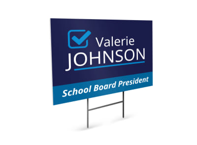 School President Political Yard Sign Template preview