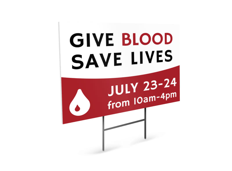 Give Blood Save Lives Yard Sign Template